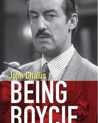 Being Boycie - John Challis Autobiography - SIGNED COPY