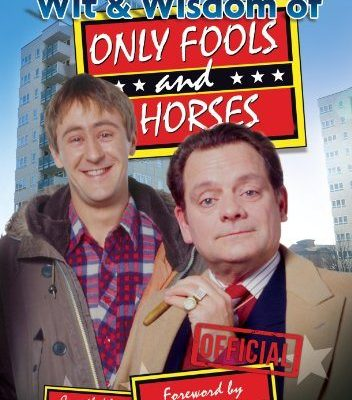 MORE The Wit & Wisdom of Only Fools & Horses VOL II